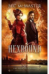 Hexbound (The Dark Arts Book 2) Kindle Edition