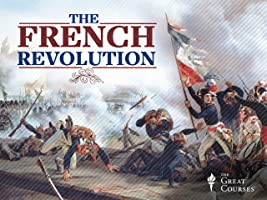 Living the French Revolution and the Age of Napoleon