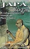 Japa Yoga: A Comprehensive Treatise on Mantra-Sastra