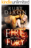 Fire in His Fury: A Post-Apocalyptic Dragon Romance (Fireblood Dragons Book 4)