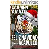 Feliz Navidad From Acapulco: A Detective Emilia Cruz Christmas Novella