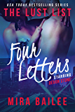 Four Letters: The Lust List: Devon Stone (The Lust List - Devon Stone Book 4)