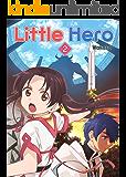 Little Hero, Vol.2