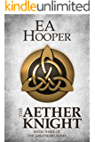 The Aether Knight (Greatborn Book 3)