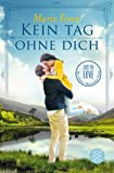 Kein Tag ohne dich: Lost in Love Die Green-Mountain-Serie 2
