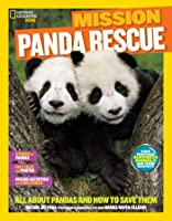 Mission: Panda Rescue: All About Pandas And How