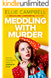 Meddling with Murder: A Crouch End Confidential Mystery