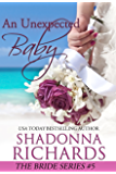 An Unexpected Baby (The Bride Series Book 5)