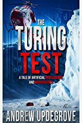 The Turing Test: a Tale of Artificial Intelligence and Malevolence (Frank Adversego Thrillers Book 4) Kindle Edition