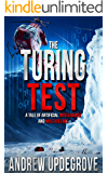 The Turing Test: a Tale of Artificial Intelligence and Malevolence (Frank Adversego Thrillers Book 4) (English Edition)
