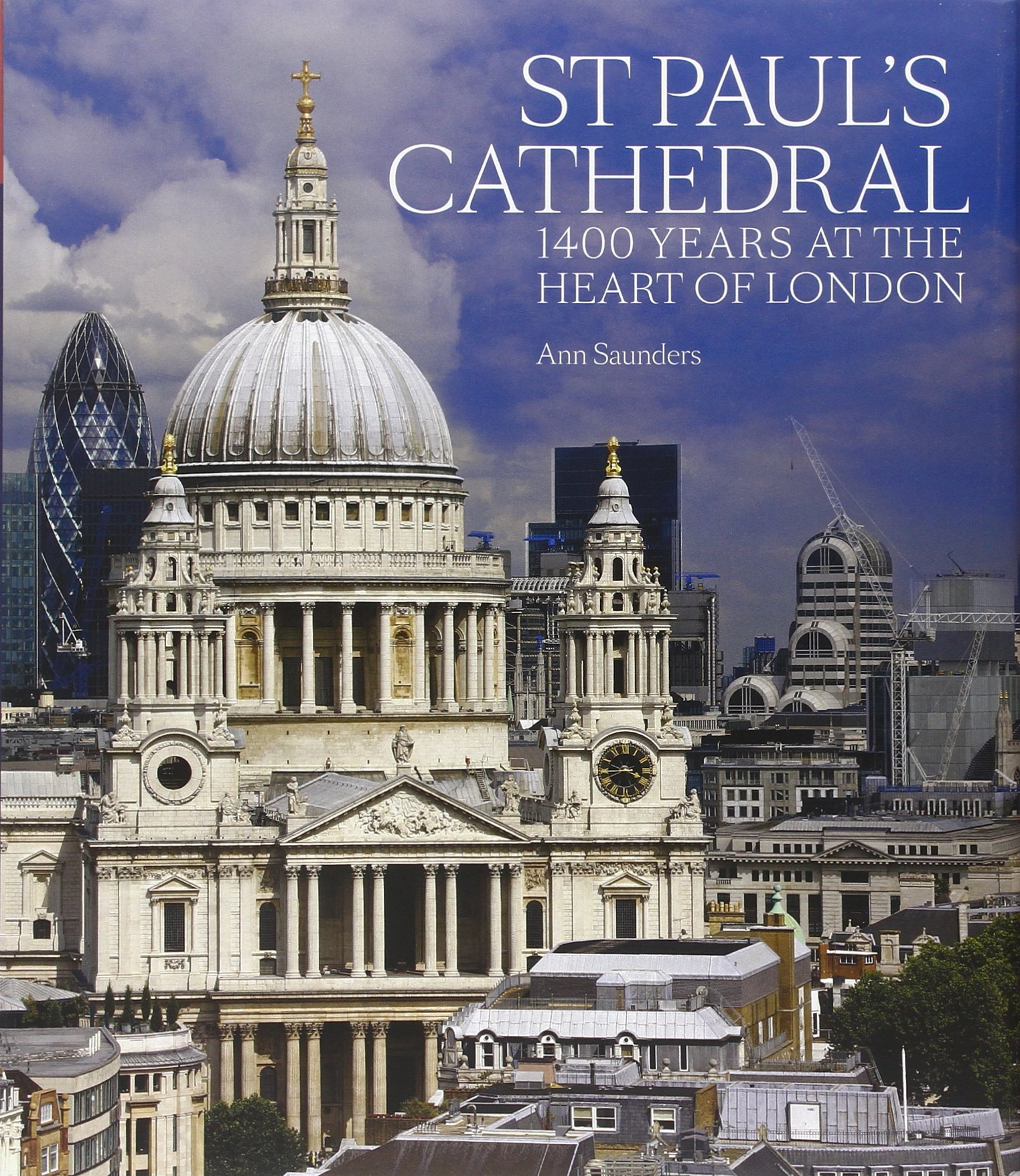 Read Online St Paul's Cathedral: 1,400 Years at the Heart of London ebook