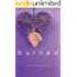 Burned: Crushed Series Book Two