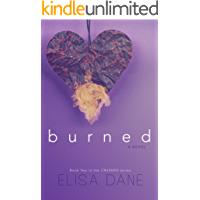 Burned: Crushed Series Book Two (English Edition)
