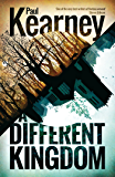 A Different Kingdom (Different Kingdoms Book 1)