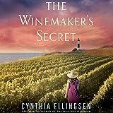 The Winemaker's Secret: A Starlight Cove Novel