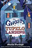 The Ghosts of Tupelo Landing (Mo & Dale Mysteries)