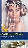 Bride By Royal Decree (Wedlocked!)