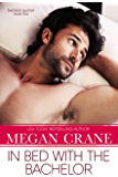 In Bed with the Bachelor (Bachelor Auction Book 4)