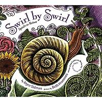 Swirl by Swirl (board book): Spirals in Nature