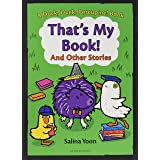 That's My Book! And Other Stories (A Duck, Duck, Porcupine Book, 3)