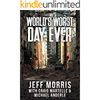 World's Worst Day Ever: A Kurtherian Gambit Supplement