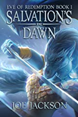 Salvation's Dawn: An Epic Fantasy Adventure (Eve of Redemption Book 1) Kindle Edition