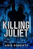 Killing Juliet