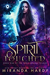 Spirit Touched (The Spirit Walker Trilogy Book 1) Kindle Edition