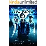 The Kings: The Dragon Kings Book 5