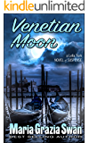 Venetian Moon: Death Under the Venice Moon (Lella York Mysteries Book 2)