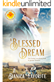 A Blessed Dream (Brides of Blessings Book 8)
