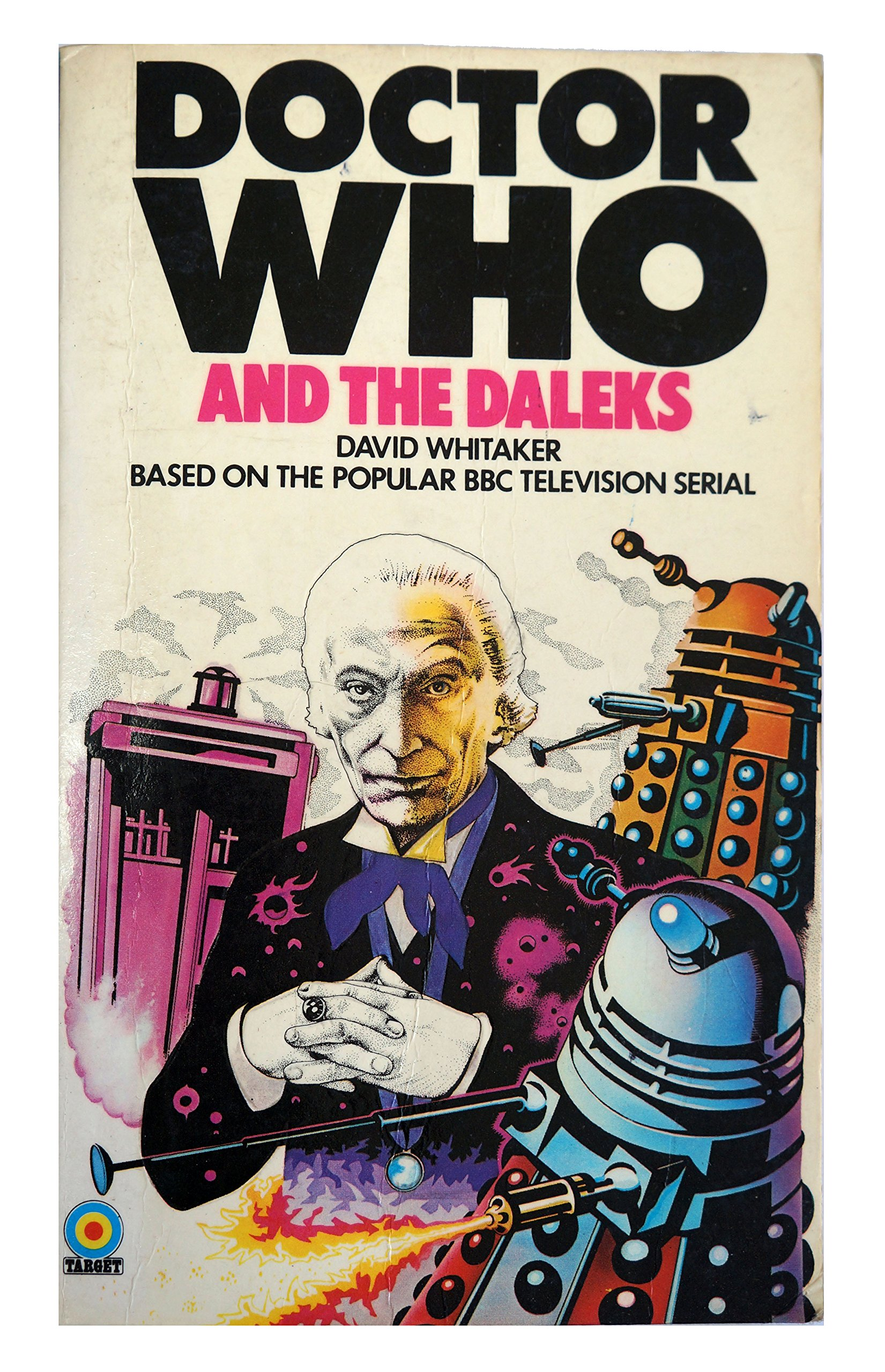 Doctor Who And The Daleks Target Paperback Novel First Edition Book 1973 By  David Whitaker [Paperback] David Whitaker and Terry Nation: Amazon.co.uk:  David Whitaker, Terry Nation: 0680044016672: Books