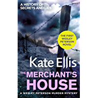 The Merchant's House: A gripping, detective thriller with a heart-stopping twist (Wesley Peterson Book 1)