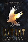 Extant: Beyond the Thaw (The Thaw Chronicles Book 5)