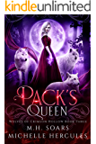 Pack's Queen: A Fairy Tale Retelling Paranormal Romance (Wolves of Crimson Hollow Book 3)
