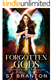 Forgotten Gods (The Forgotten Gods Series Book 1)