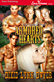 Armored Hearts [The Town of Pearl 7] (Siren Publishing LoveXtreme Forever)