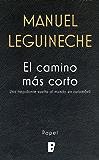 El camino más corto (Spanish Edition)