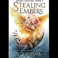 Stealing Embers (Fallen Legacies Book 1)