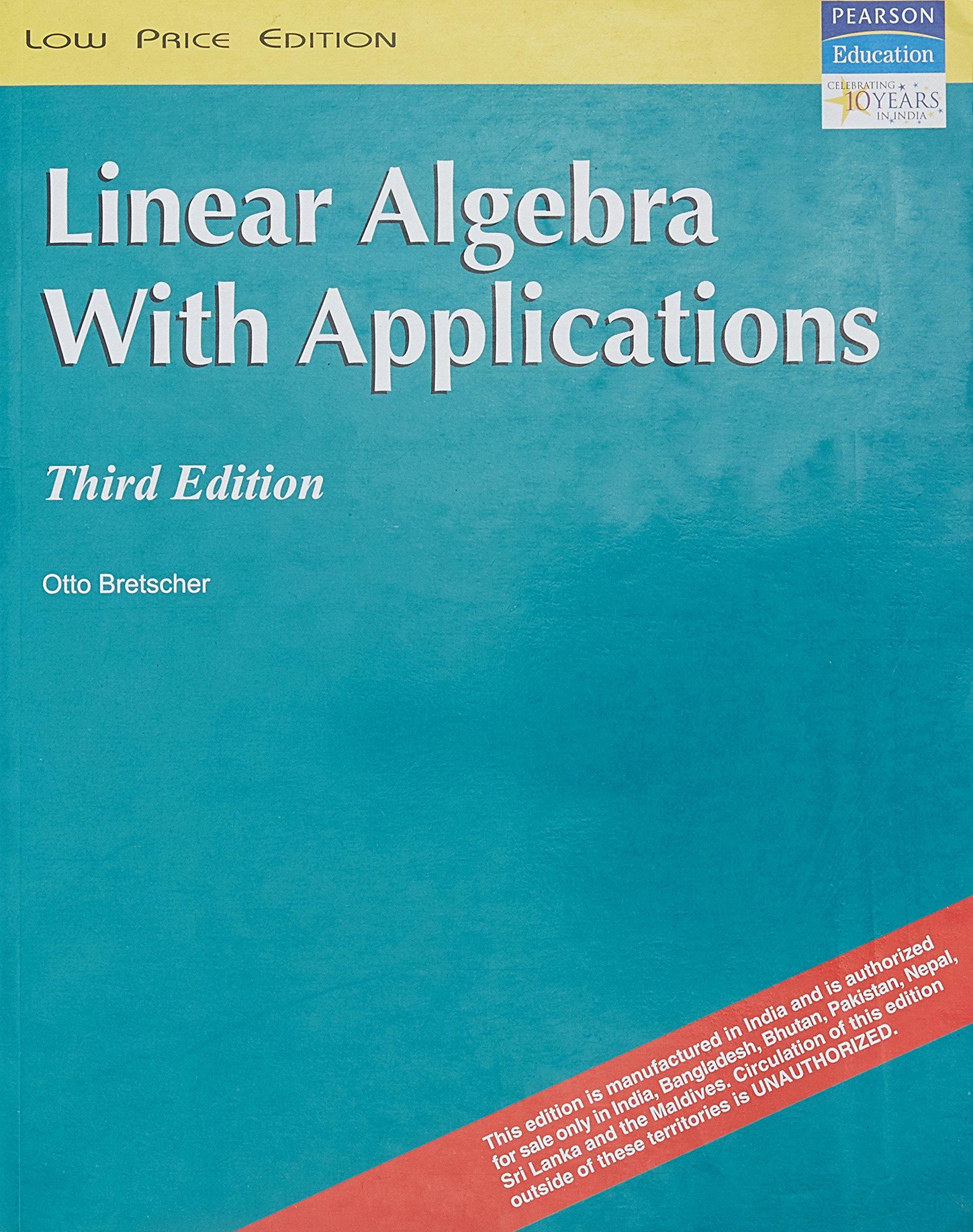 Linear Algebra with Applications: Bretscher: 9788131714416: Amazon ...