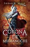 Corona de Medianoche /Crown of Midnight (Trono de Cristal/ Throne of Glass)