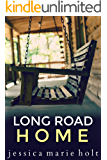 Long Road Home: A Short Story