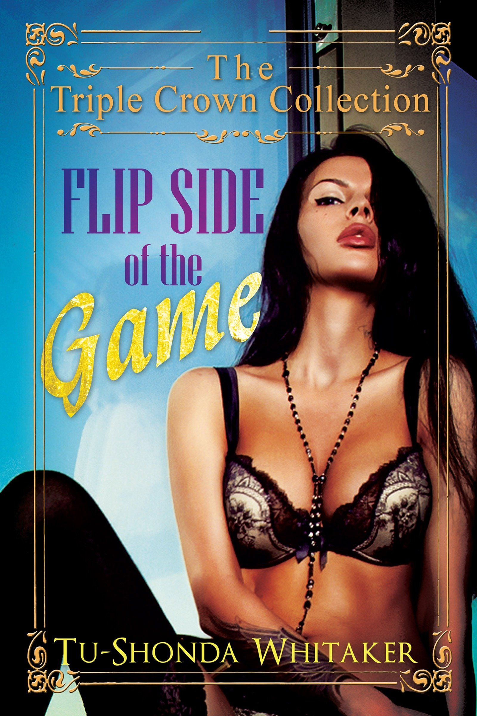 Flip Side of the Game: Triple Crown Collection pdf