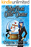Miss Frost Chills The Cheater: A Funny Cozy Paranormal Mystery (Jayne Frost Book 6)