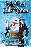 Miss Frost Chills The Cheater: A Nocturne Falls Mystery (Jayne Frost Book 6)