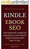 Kindle eBook SEO: Amazon KDP self-publishing title keywords categories description cover search engine optimization how-to tips