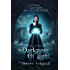 The Darkness of Light: Historical Fantasy (The Dia Chronicles Book 1)