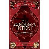 The Swordsman's Intent: A Royal Champion Novella (The Royal Champion)