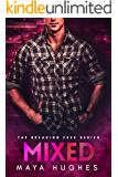 Mixed (Breaking Free Book 2)