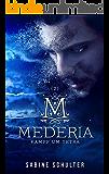 Mederia: Kampf um Tetra